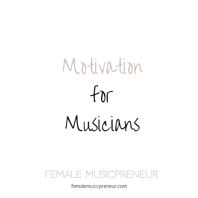 Motivation for Musicians - How to get motivated and how to stay inspired - Part 1